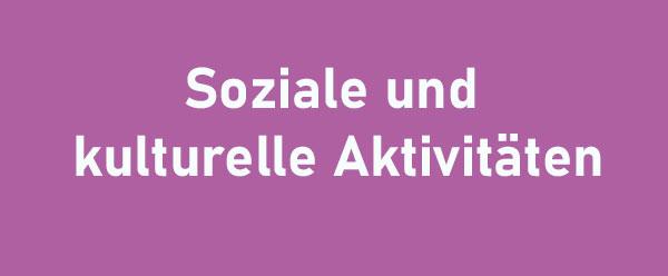 Soziale und kulturelle Aktivitäten